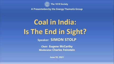 Thumbnail for entry 1818Society-Coal in India - Is the End in Sight