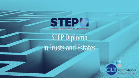Thumbnail for entry STEP Diploma in Trusts and Estates promo
