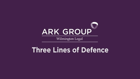 Thumbnail for entry ARK Group - Three Lines of Defence