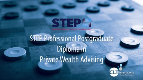 Thumbnail for entry STEP Professional Postgraduate Diploma in Private Wealth Advising