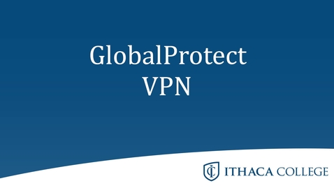 Thumbnail for entry GlobalProtect VPN
