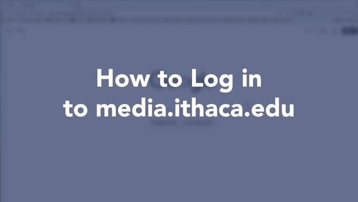 How to Log in to media.ithaca.edu