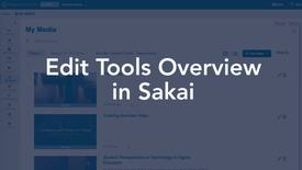 Thumbnail for entry Sakai Media  - Edit Tools Overview