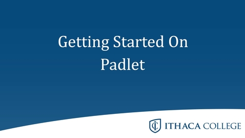 Thumbnail for entry Getting Started with Padlet