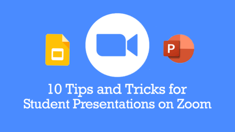 Thumbnail for entry Zoom Presentations Tips and Tricks