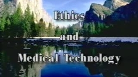 Thumbnail for entry Video 6 - Medical Ethics