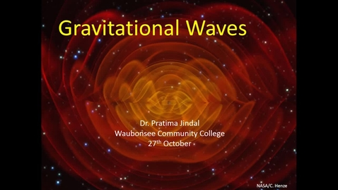 Thumbnail for entry Asset Earth - Dr. Pratima Jindal - Gravitational Waves