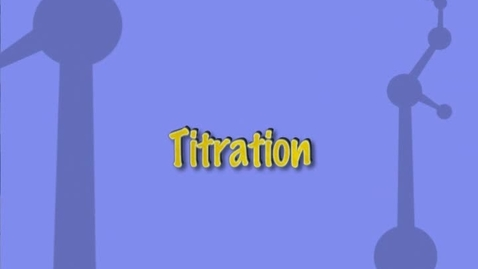 Thumbnail for entry Titration