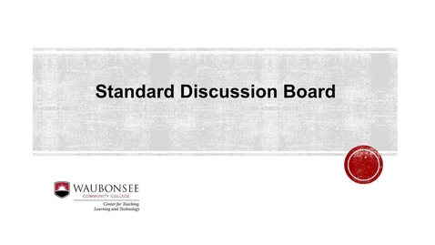 Blackboard: Posting to a Standard Discussion Board
