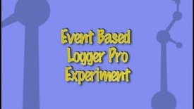 Thumbnail for entry Logger Pro Event Based Experiment