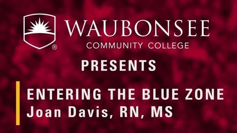 Thumbnail for entry Joan Davis - Entering the Blue Zone.mp4