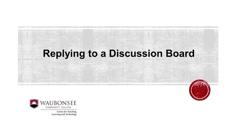 Thumbnail for entry Blackboard: Replying to a Classmate's Discussion Post