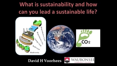 Thumbnail for entry Asset Earth - Dave Voorhees - What is Sustainability and How Can You Lead a Sustainable Life?