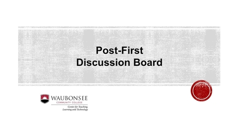 Thumbnail for entry Blackboard: Posting to a Post-First Discussion Board