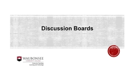 Thumbnail for entry Blackboard: Discussion Board Introduction