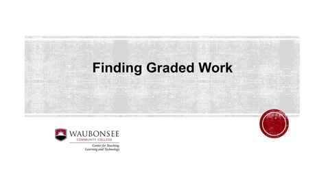 Thumbnail for entry Blackboard: Finding Graded Work