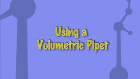 Thumbnail for entry Using a Volumetric Pipet