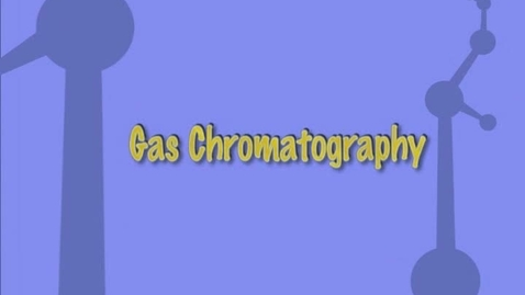 Thumbnail for entry Gas Chromatography (CHM 121)
