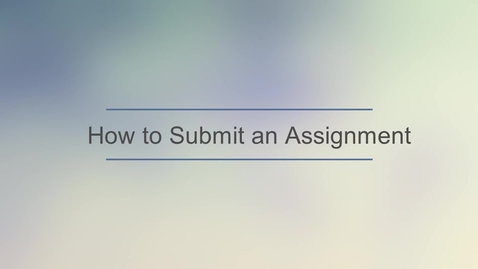 Thumbnail for entry TutorOcean - Submit Assignments.mp4
