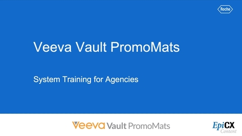 Thumbnail for entry Introduction to Veeva Vault PromoMats for Agencies