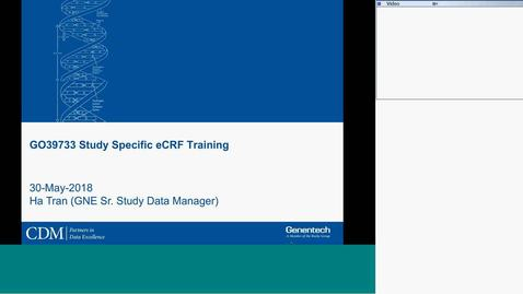 Thumbnail for entry GO39733 Study Specific eCRF Training - 05-Jun-2018