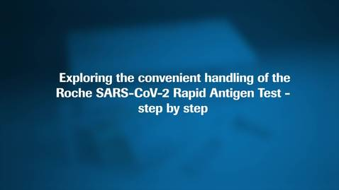 Thumbnail for entry Animated Handling Video SARS-CoV-2 Rapid Antigen Tes (1)