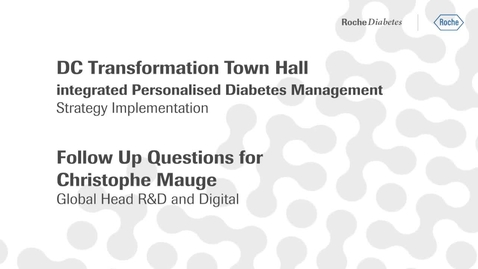 Thumbnail for entry Christophe Mauge's Q&A video - DC Transformation town hall: follow up on open questions