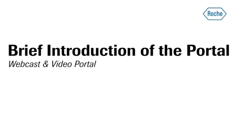 Brief Introduction of the Webcast & Video Portal