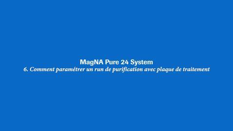Thumbnail for entry Comment paramétrer un run de purification avec plaque de traitement