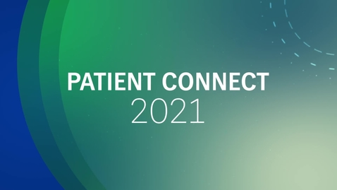Thumbnail for entry Patient Connect 2021
