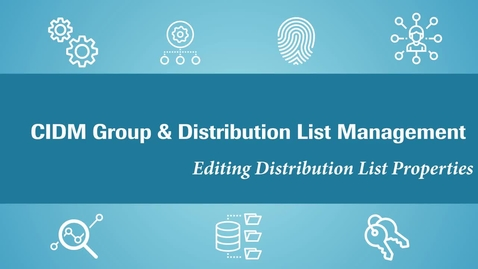 Thumbnail for entry (CIDM) Edit Distribution List  properties (May 2021)