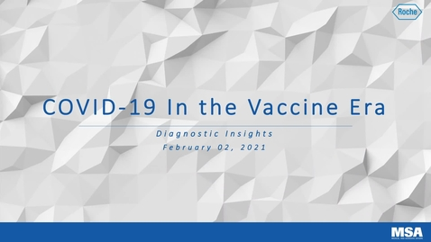 Thumbnail for entry COVID-19 in the Vaccine Era Grand Rounds Feb 2 2021