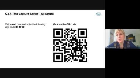 Thumbnail for entry TMo Lecture Series Ali Ertürk - 13 July 2020