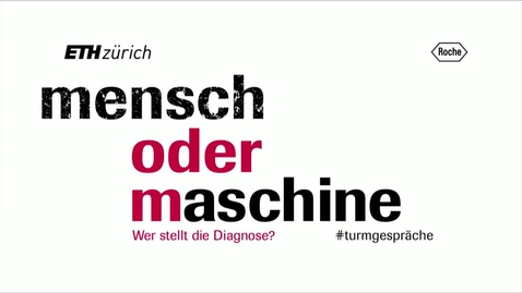 Thumbnail for entry Turmgespräche Roche ETH - 08 May 2019
