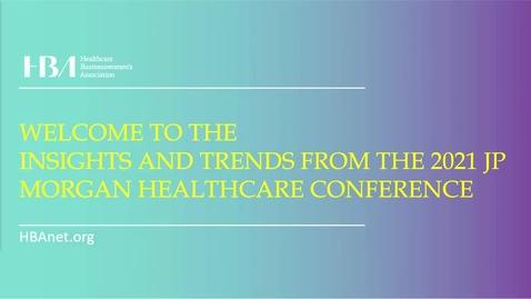 Thumbnail for entry JP Morgan Insights & Trends - 10 Feb 2021