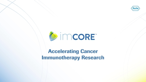 Thumbnail for entry imCORE: Accelerating Cancer Immunotherapy Research