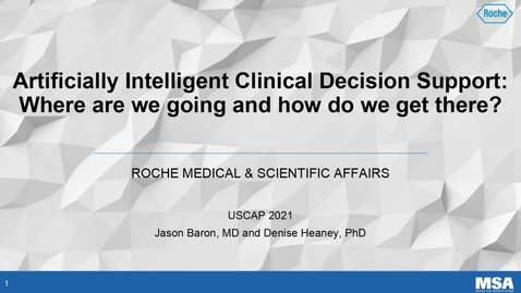 Thumbnail for entry Artificially Intelligent Clinical Decision Support:  Where are we going and how do we get there?