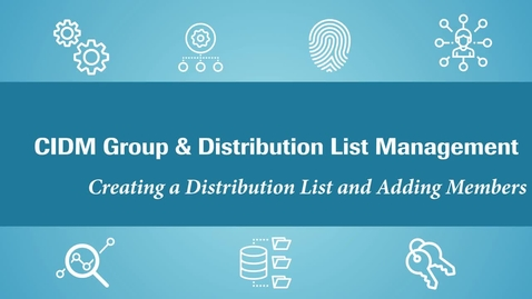 Thumbnail for entry (CIDM) Create a Distribution List (July  2021)