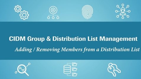 Thumbnail for entry (CIDM) Managing Distribution List members  (July 2021)