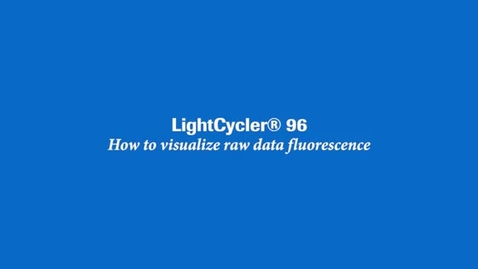 Thumbnail for entry How to visualize raw data fluorescence