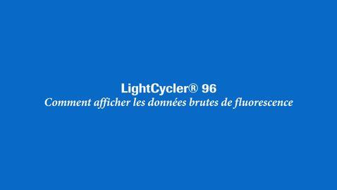 Thumbnail for entry Comment afficher les données brutes de fluorescence