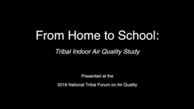 Thumbnail for entry National Tribal Forum on Air Quality - Asthma Home to School