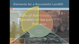 Thumbnail for entry Landfill Administrator and Operator Roles