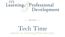 Thumbnail for entry Tech Time - Adding Profile Picture to Lync & Outlook