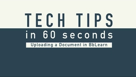 Thumbnail for entry Tech Tip - Upload to BBLearn