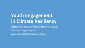 Thumbnail for entry 2018 Youth Engagement in Climate Resiliency