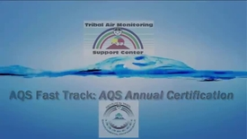 Thumbnail for entry AQS Fast Track_ Annual Data Certification