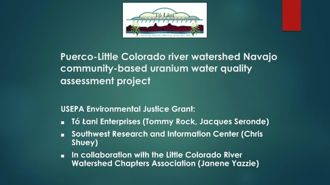Thumbnail for entry Part 2 of 3: A Case Study of Chronic Uranium Exposure in Sanders, AZ