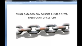 Thumbnail for entry Toolbox 2.1_ PM2.5 Filter Chain of Custody Records