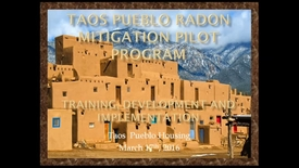 Thumbnail for entry Taos Pueblo Radon Mitigation Pilot Program